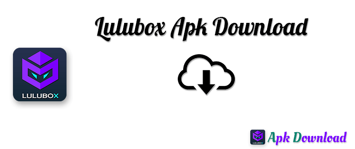 lulubox apk download